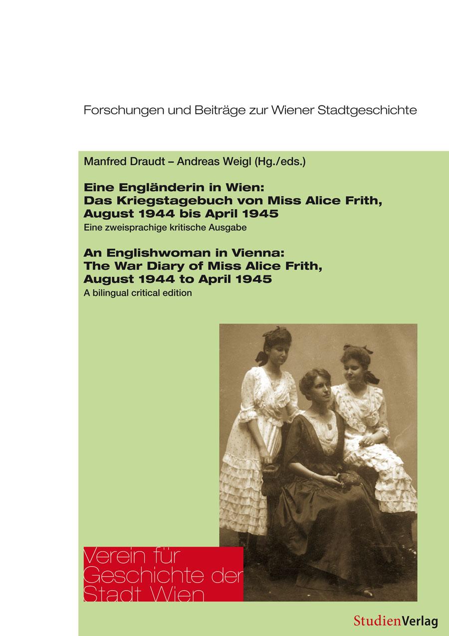 Eine Engländerin in Wien/An Englishwoman in Vienna