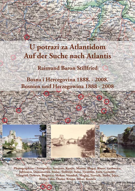 """Die Ausstellung """"Auf der Suche nach Atlantis"""". Bosnien und Herzegowina 1888 – 2008 wurde bereits in verschiedenen Orten gezeigt."""